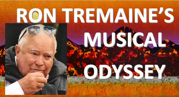 Ron Tremain's Musical Odyssey